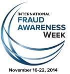 Fraud Awareness Week 2014